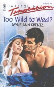 Too Wild to Wed?