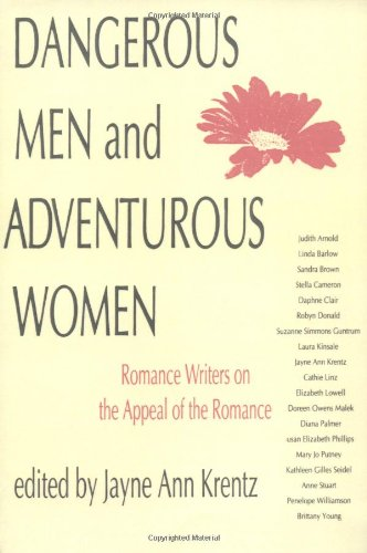 Dangerous Men and Adventurous Women
